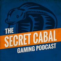 Secret Cabal Gaming Podcast